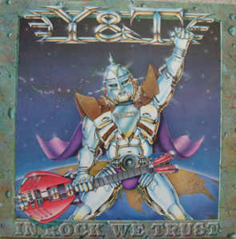 Y & T ‎– In Rock We Trust