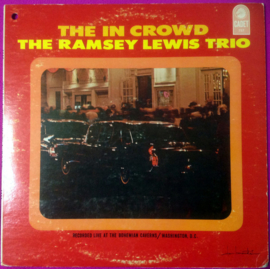 Ramsey Lewis Trio ‎– The In Crowd