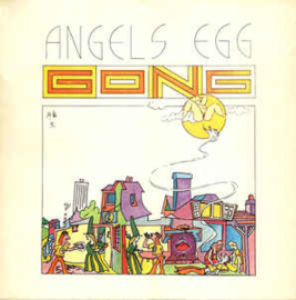 Gong ‎– Angel's Egg (Radio Gnome Invisible Part 2)