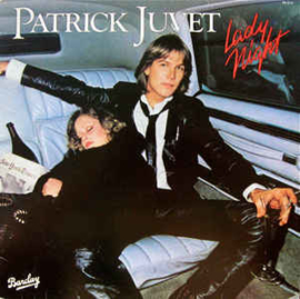 Patrick Juvet – Lady Night