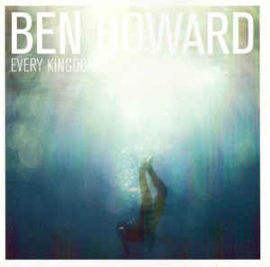 Ben Howard  ‎– Every Kingdom (CD)