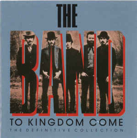 Band ‎– To Kingdom Come (CD)