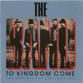 Band – To Kingdom Come (CD)