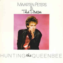 Maarten Peters & The Dream ‎– Hunting The Queenbee