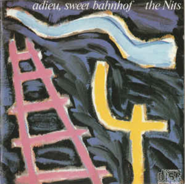 Nits – Adieu, Sweet Bahnhof (CD)