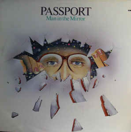 Passport  ‎– Man In The Mirror