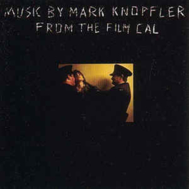 "Mark Knopfler ‎– Music From The Film ""Cal"""