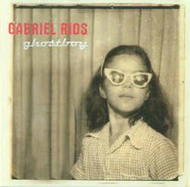 Gabriel Rios – Ghostboy (CD)