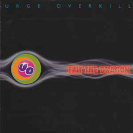 Urge Overkill ‎– Exit The Dragon (CD)