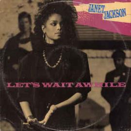 Janet Jackson – Let's Wait Awhile
