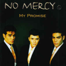 No Mercy ‎– My Promise (CD)