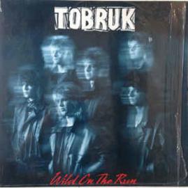 Tobruk – Wild On The Run