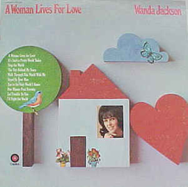 Wanda Jackson ‎– A Woman Lives For Love