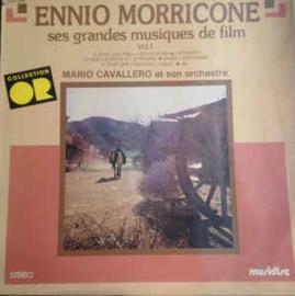 Ennio Morricone – Ses Grandes Musiques De Film Vol.1