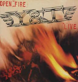Y & T – Open Fire
