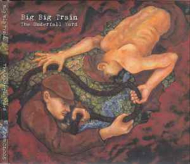 Big Big Train ‎– The Underfall Yard (CD)