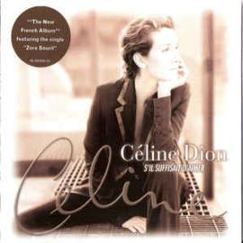Céline Dion – S'il Suffisait D'aimer (CD)