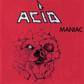 Acid – Maniac