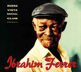 Ibrahim Ferrer ‎– Buena Vista Social Club Presents Ibrahim Ferrer (CD)