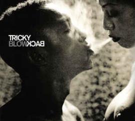 Tricky – Blowback (CD)
