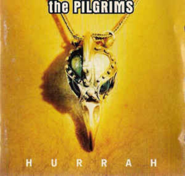 Pilgrims ‎– Hurrah (CD)