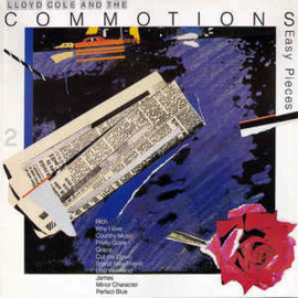 Lloyd Cole And The Commotions ‎– Easy Pieces