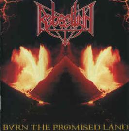 Rebaelliun – Burn The Promised Land (CD)