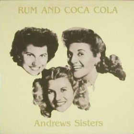 Andrews Sisters ‎– Rum And Coca Cola