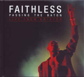 Faithless ‎– Passing The Baton - Live From Brixton (CD)
