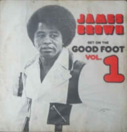 James Brown ‎– Get On The Good Foot Vol. 1