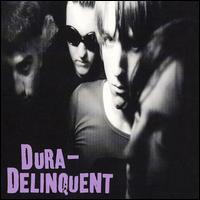 Dura-Delinquent – Dura-Delinquent (CD)