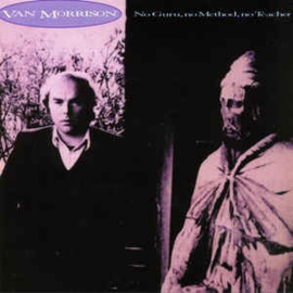 Van Morrison – No Guru, No Method, No Teacher