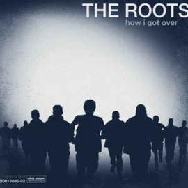 Roots – How I Got Over (CD)