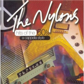 Nylons – Hits Of The 60's A Cappella Style (CD)