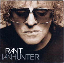 Ian Hunter – Rant (CD)