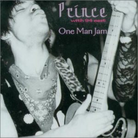 Prince With 94 East – One Man Jam (CD)