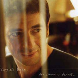 Patrick Bruel – Des Souvenirs Devant... (CD)
