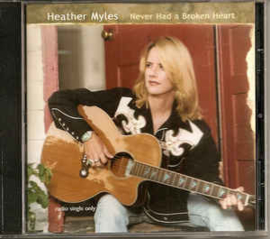 Heather Myles ‎– Never Had A Broken Heart (CD)