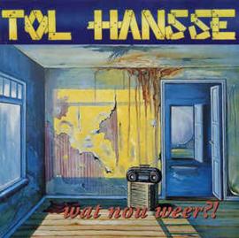 Tol Hansse – Wat Nou Weer?! (CD)