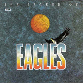 Eagles – The Legend Of