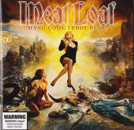 Meat Loaf – Hang Cool Teddy Bear (CD)