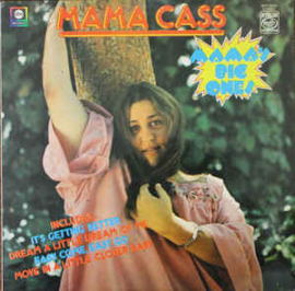 Mama Cass ‎– Mama's Big Ones