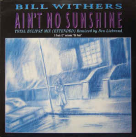 Bill Withers – Ain't No Sunshine