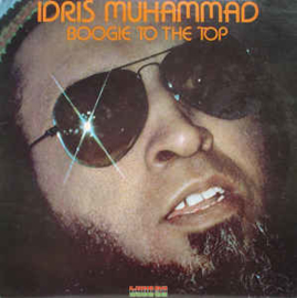 Idris Muhammad ‎– Boogie To The Top