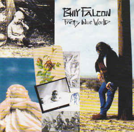 Billy Falcon ‎– Pretty Blue World (CD)