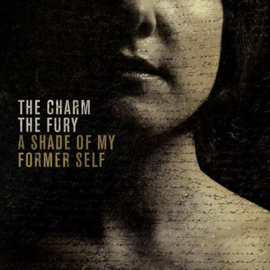 Charm The Fury – A Shade Of My Former Self (CD)