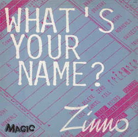 Zinno ‎– What's Your Name?