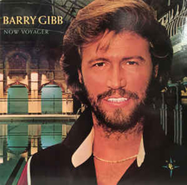 Barry Gibb ‎– Now Voyager