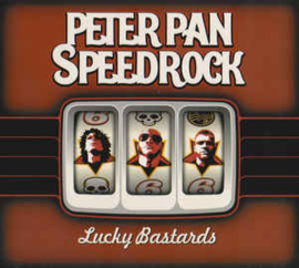 Peter Pan Speedrock ‎– Lucky Bastards (CD)
