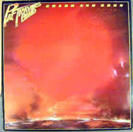 Pat Travers Band ‎– Crash And Burn